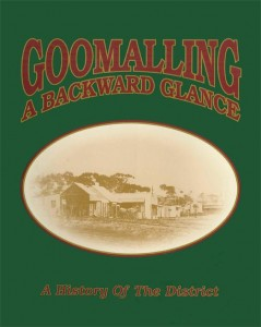 'Goomalling a Backward Glance: a History of the District' by Barbara Sewell